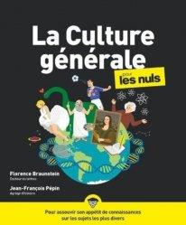 La culture générale pour les nuls. 3e édition
