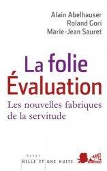 La folie Evaluation