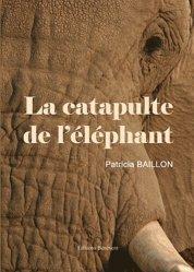 La catapulte de l'éléphant