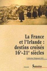 La France et l'Irlande : destins croisés 16e-21e siècles