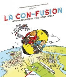 La con-fusion. Aviron-BO : histoire d'une fusion ratée