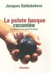 La pelote basque racontée aux enfants et aux grands de partout