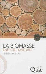 La biomasse, énergie d'avenir