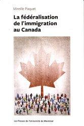 La fédéralisation de l'immigration au Canada