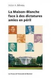 La maison-blanche face a des dictatures amies en peril