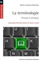 La terminologie : principes et techniques 2e ed