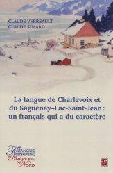 La langue de Charlevoix et du Saguenay-Lac-Saint-Jean : un français qui a du caractère