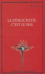 La démocratie, c'est le mal