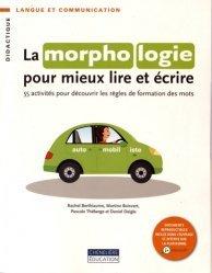 La morphologie pour mieux lire et écrire