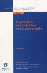 La spécificité du standard juridique en droit communataire