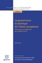 La gouvernance économique de l'Union européenne. Recherches sur l'intégration par la différenciation