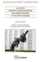 La lutte contre la prolifération des armes légères et de petit calibre
