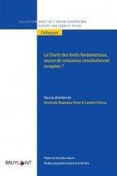 La charte des droits fondamentaux. Source de renouveau constitutionnel européen