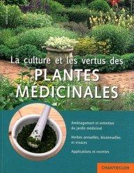 La culture et les vertus des plantes médicinales