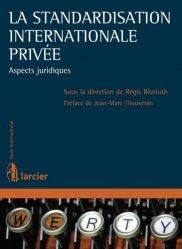 La standardisation internationale privée. Aspects juridiques
