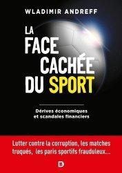 LA FACE CACHEE DU SPORT : DERIVES ECONOMIQUES ET SCANDALES FINANCIERS  -  LUTTER CONTRE LA CORRUPTION  |