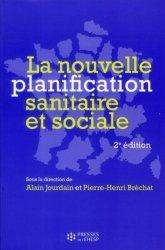 La nouvelle planification sanitaire et sociale