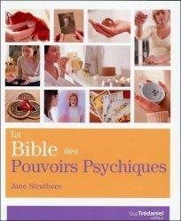 La bible des pouvoirs psychiques
