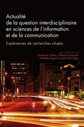 La question interdisciplinaire en sciences de l'information et de la communication