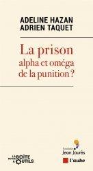 La prison : alpha et oméga de la punition