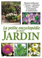 La petite encyclopédie de mon jardin