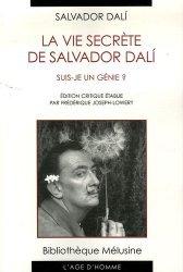 La vie secrète de Salvador Dali. Suis-je un génie