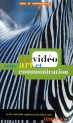 La vidéo, entre art et communication