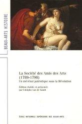La Société des Amis des Arts (1789-1798). Un mécénat patriotique sous la Révolution