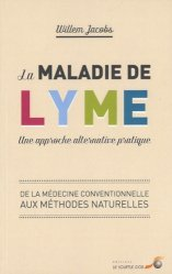 La maladie de Lyme : une approche alternative pratique