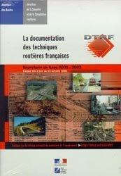La documentation des techniques routières françaises