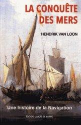 La conquête des mers. Histoire de la navigation
