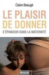 La maternité ou le plaisir  de donner