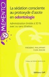 La sédation consciente au protoxyde d'azote en odontologie