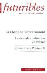 La Charte de l'environnement. La désindustrialisation en France. Russie : l'ère Poutine II