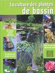 La culture des plantes de bassin