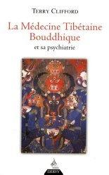 La médecine tibétaine bouddhique et sa psychiatrie. La thérapie de diamant