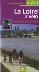 La loire à vélo de Nevers à l'Atlantique