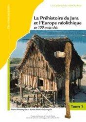 La Préhistoire du Jura et l'Europe néolithique (en 3 tomes)