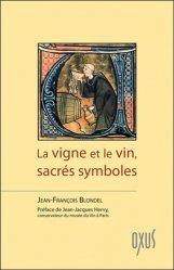 La vigne et le vin, sacrés symboles