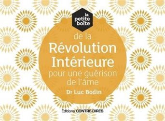 La petite boîte de la révolution intérieure pour une guérison de l'âme