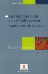 La responsabilité des établissements sanitaires et sociaux