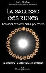 La sagesse des runes, les secrets de leurs pouvoirs