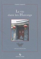 La vie dans les Hutongs