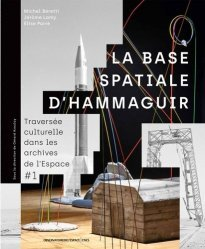 La base spatiale d'Hammaguir