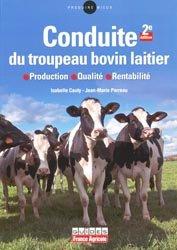 La conduite du troupeau bovin laitier