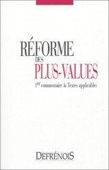 La réforme des plus-values. 1er commentaire et textes applicables