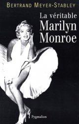 La véritable histoire de Marilyn Monroe