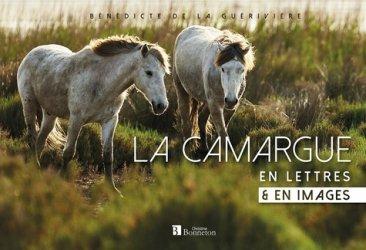La Camargue en lettres & en images