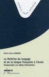La Maîtrise du langage et de la langue française à l'école