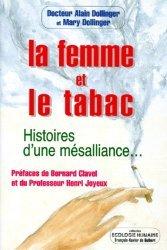 LA FEMME ET LE TABAC. Histoires d'une mésalliance